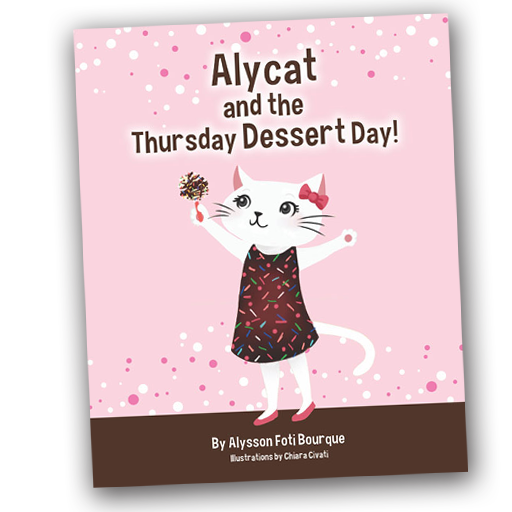 Alycat and the Thursday Dessert Day!, Alysson Foti Bourque