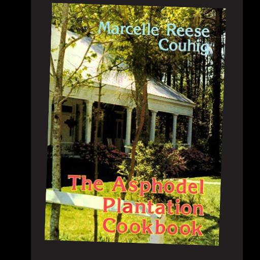 The Asphodel Plantation Cookbook, Marcelle Reese Couhig