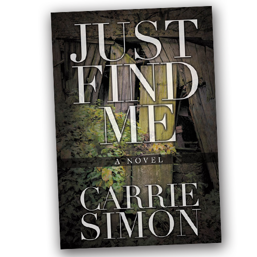 Just Find Me, Carrie Simon