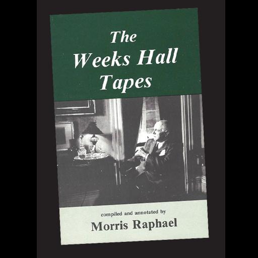 The Weeks Hall Tapes - Raphael Morris