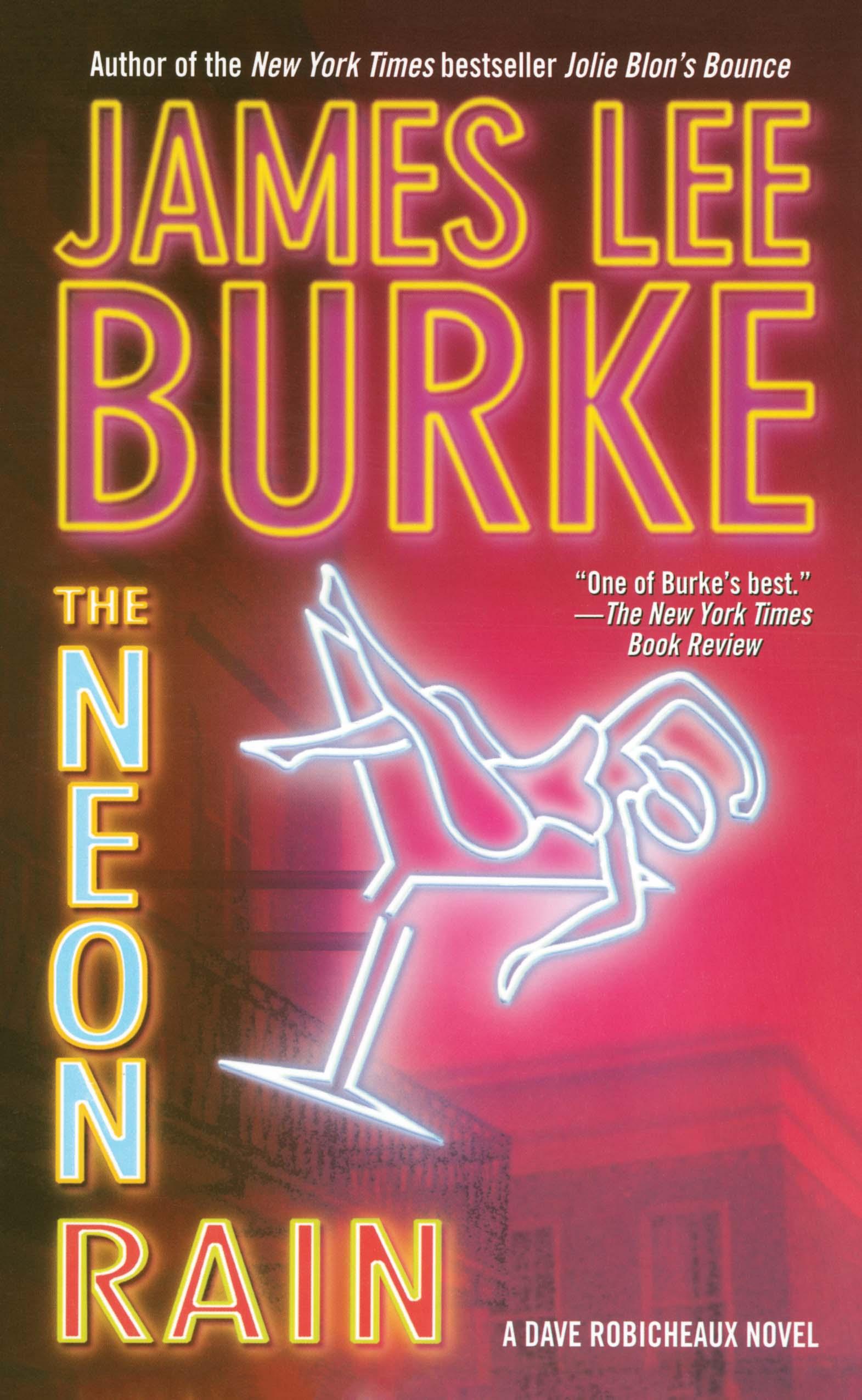 Neon Rain, James Lee Burke