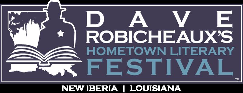Dave Robicheaux's Hometown Literary Festival  |  New Iberia LA