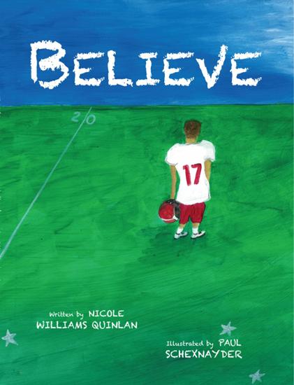 Believe, Nicole Quinlan