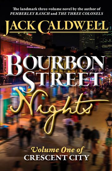 Bourbon Street Nights, Caldwell