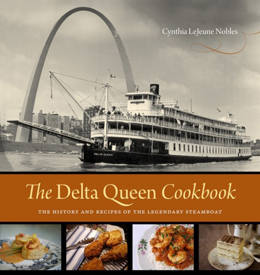 The Delta Queen Cookbook, Cynthia Nobles