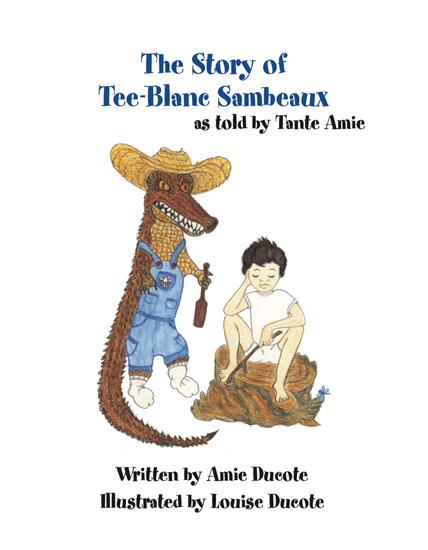 Story of Tee-Blanc Sambeau, Amie Ducote