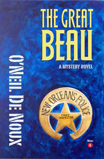 The Great Beau, O'Neil DeNoux