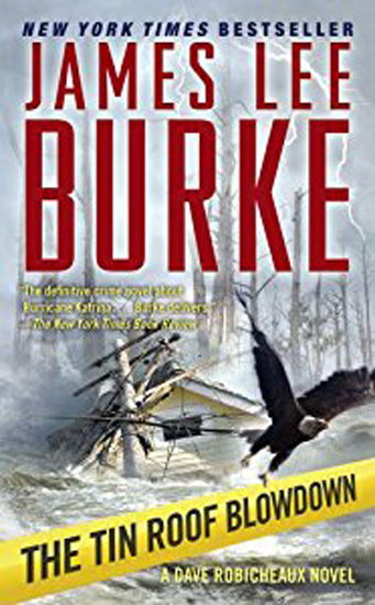 Tin Roof Blowdown, James Lee Burke