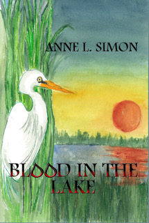 Blood in the Lake - Anne L. Simon
