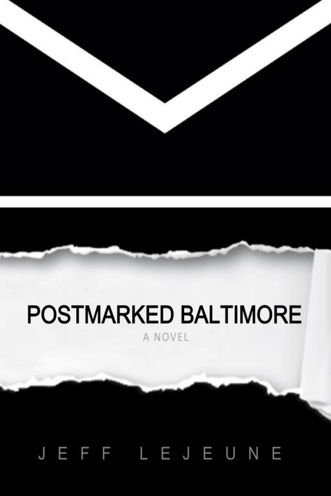 Postmarked Baltimore Jeff LeJeune