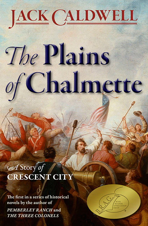 The Plains of Chalmette - Jack Caldwell