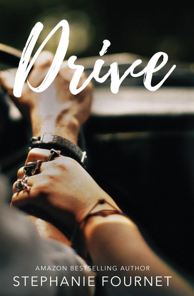 Drive by Stephanie Fournet